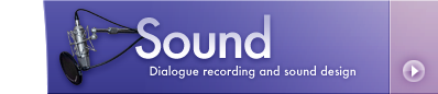 ProTools audio recording, sound design and ADR for radio, TV & motion pictures